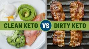 dirty keto vs clean keto