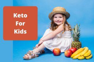 Keto for Kids