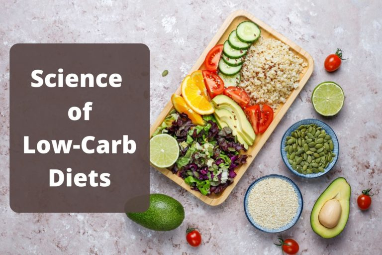 Science of Low Carbohydrate Diet