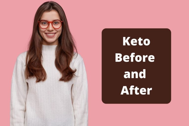 Keto Before and After